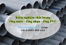 kiem-nghiem-ong-nuoc-ong-nhua-ong-pvc-1